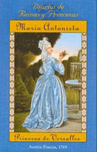 MARIA ANTONIETA PRINCESA DE VERSALLESAutor: KATHRYN LASKYEditorial: PUBLICACIONES Y EDICIONES SALAMANDRAColección: DIARIOS DE REINAS Y PRINCESASFormato: CARTONEDETALLESPáginas: 224Formato: 19 x 13 cartoné PASTA DURA Como todas las hijas de la emperatriz de Austria, María Antonia sabe cuál es su destino: convertirse en la esposa de un rey que garantice una alianza política con su país. El elegido para ella es Luis Augusto, heredero del trono de Francia, y por eso no sólo deberá aprender el…