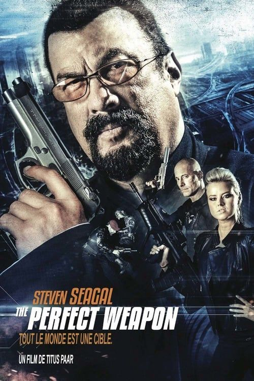 Watch The Perfect Weapon Full Movie Hd Free Download Films Complets Film Steven Seagal