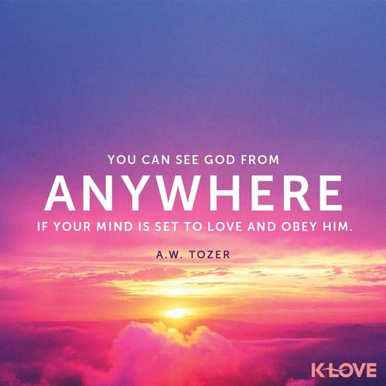 You can see God from ANYWHERE...