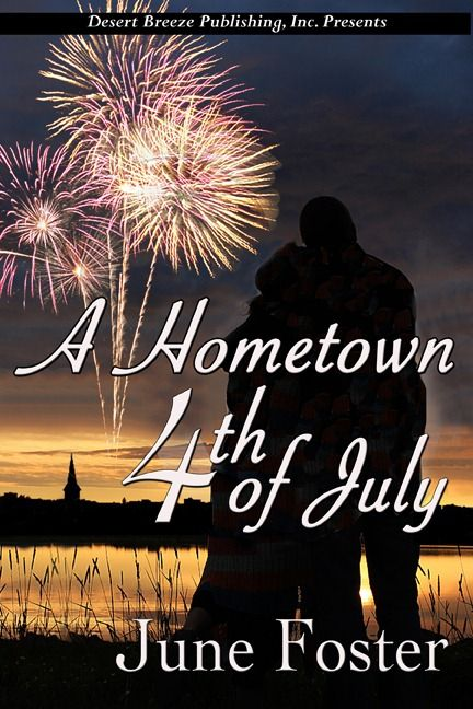 A Hometown 4th of July, by June Foster
