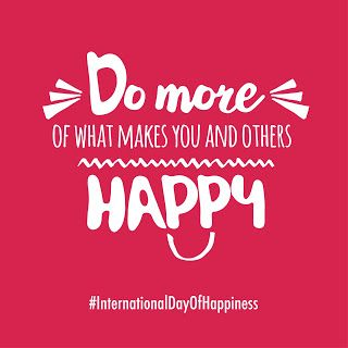 March 20 is the International Day of Happiness