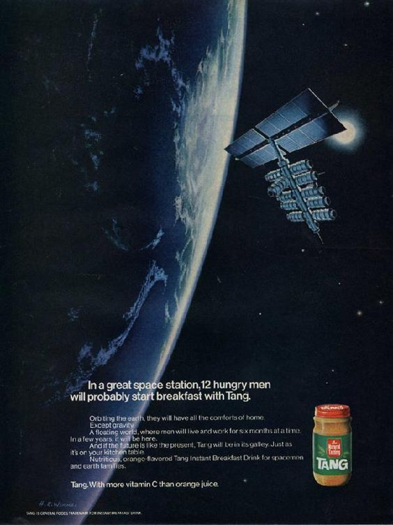 In a run-of-the-mill space station they'd probably have to settle for a bag of orange juice. (Funny bad retro Tang drink ads)
