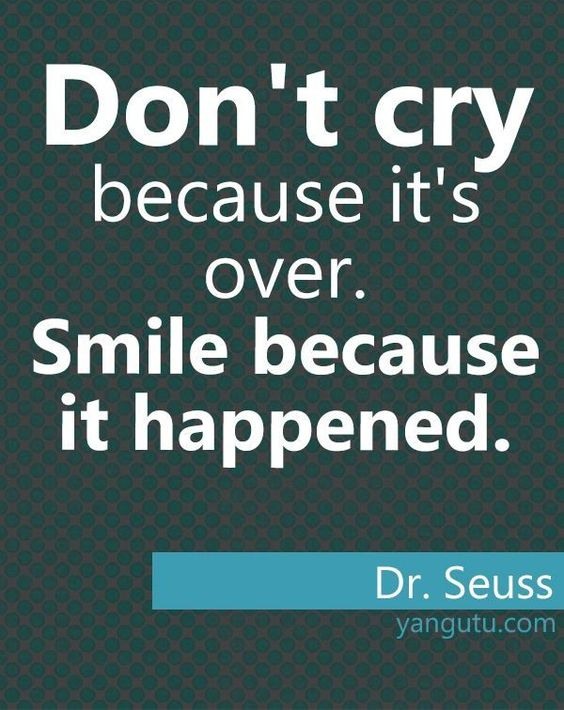 Dr Seuss Quote Don T Cry Because: Pinterest • The World's Catalog Of Ideas
