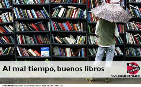 Al mal tiempo, buenos libros: