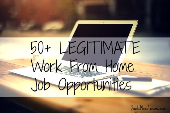 work from home jobs for new moms 50 legitimate work from home job opportunities single 7976