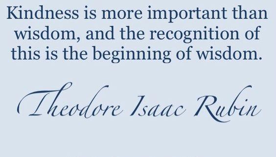 First steps towards #Wisdom is #Kindness