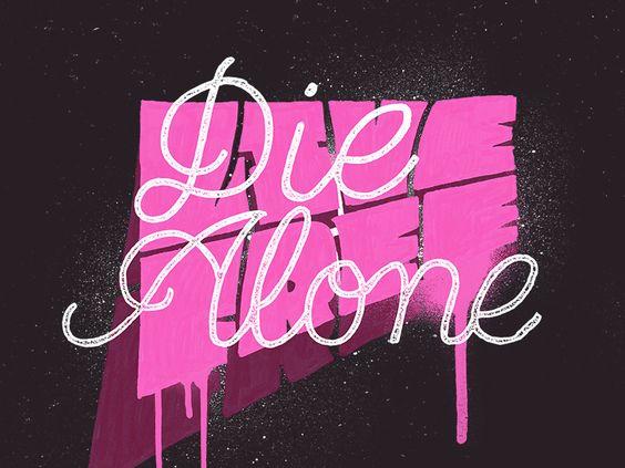Live Free Die Alone
