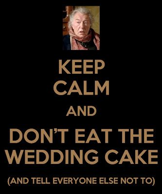 Stay away from that cake.  Mr. Woodhouse is watching.