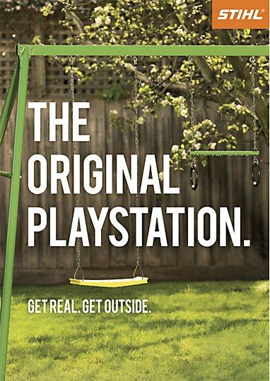 STIHL Australia - The original playstation: Get real. Get outside.