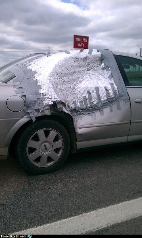 As Far Duct Tape Car Repairs Go This Ones Pretty Extreme