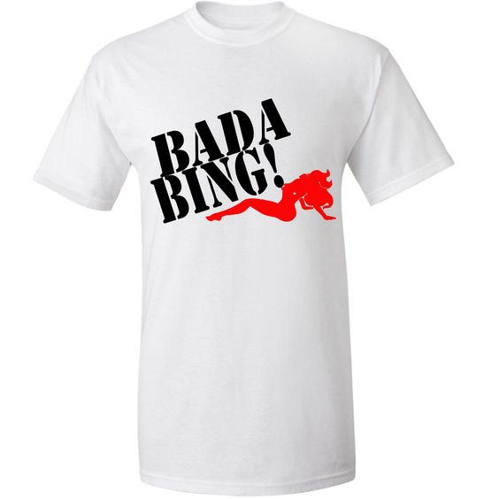 Bada Bing Mens T-Shirt ,  Mafia Sopranos Style, Jersey Mob, Old school movieGift