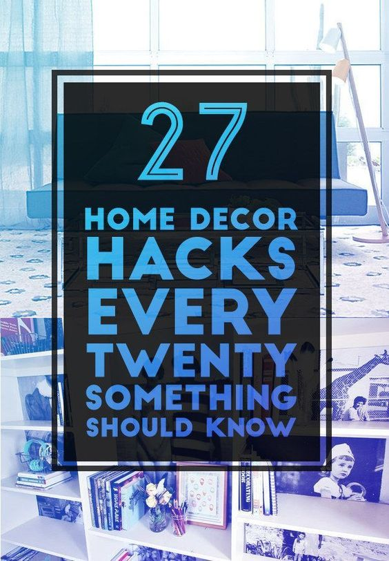 27 home decor hacks every twentysomething should know for Room decor hacks