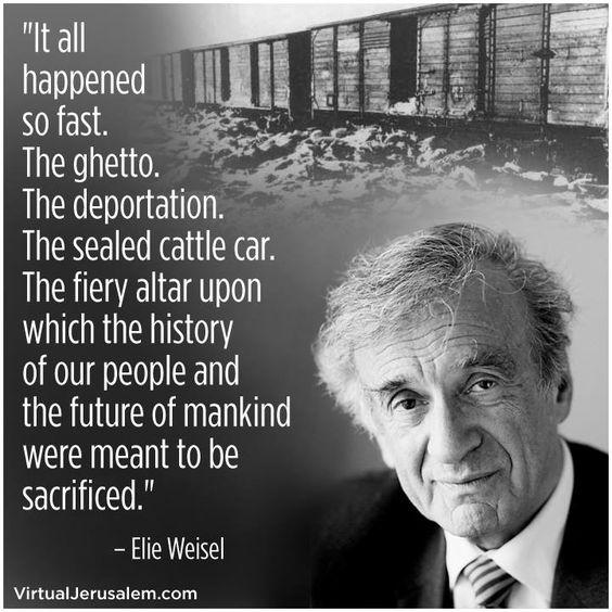 Holocaust Survivor Quotes: Elie Weisel, Holocaust Survivor, Dedicated His Life To