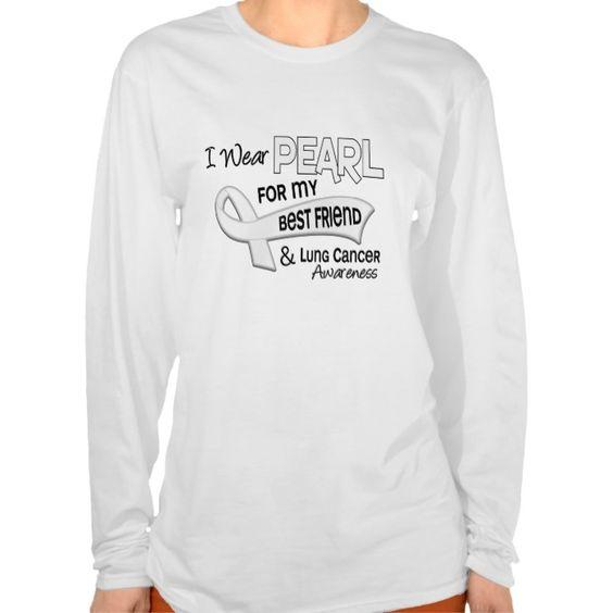I Wear Pearl For My Best Friend 42 Lung Cancer Tee T Shirt, Hoodie Sweatshirt