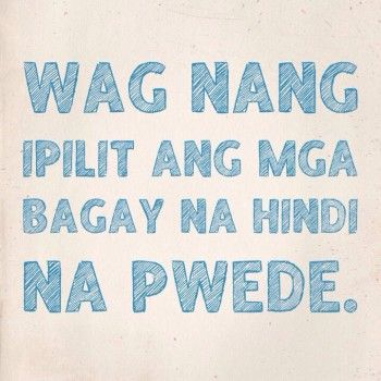 tagalog quotes inspire quotes and inspirational quotes