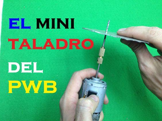 Como hacer un taladro de mini PCB en casa muy simple