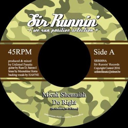 Micah Shemaiah - Do Right (Sir Runnin' Records)  #DoRight #micahshemaiah #MicahShemaiah #SirRunninRecords #UnlistedFanatic