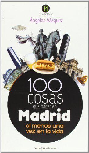 100 cosas que hacer en Madrid: Al menos una vez en la vida (Humboldt) -  #MadridAl #MedinadeMarrakech