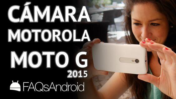 Motorola Moto G 2015: análisis de la cámara a fondo