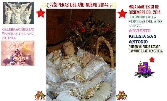 FELIZ AÑO 2014. VISPERAS DEL AÑO 2014. IGLESIA SAN ANTONIO. CIUDAD VALENCIA. ESTADO CARABOBO PAIS VENEZUELA. PARTE 3 ҉҉LOURDES MARÍA BARRETO҉҉
