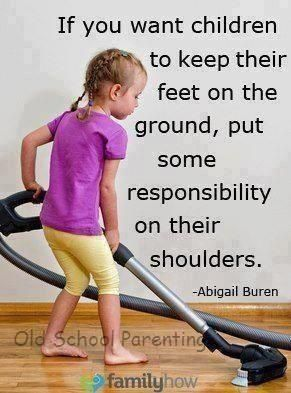 the value of age-appropriate responsibilities is priceless
