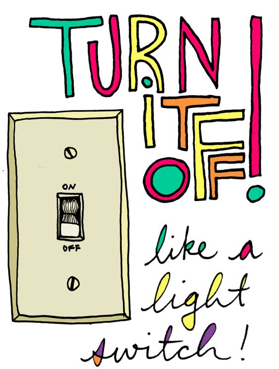 """""""Turn it off - like a light swith!"""" -Elder Mckinley, The Book of Mormon, by Trey Parker & Matt Stone. Available on t-shirts!"""
