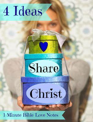 Sharing Christ, 4 ideas