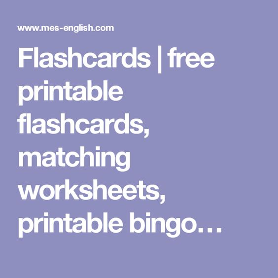Flashcards | free printable flashcards, matching worksheets ...