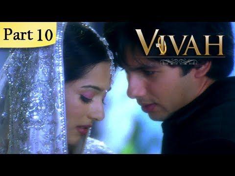 Vivah Hindi Movie Part 10 14 Shahid Kapoor Amrita Rao Romantic Bollywood Family Drama Movie Youtube In 2020 Poetry Hindi Playbill Poetry