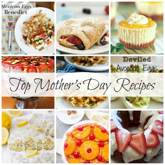 Top Mother's Day Recipes - The Cookin Chicks