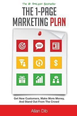 Pdf Download The 1 Page Marketing Plan Get New Customers Make More Money And Stand Out From The Crowd Ebook P In 2020 Make More Money How To Plan Marketing Plan