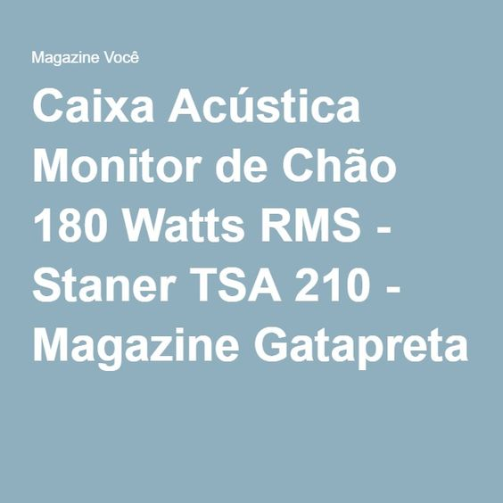 Caixa Acústica Monitor de Chão 180 Watts RMS - Staner TSA 210 - Magazine Gatapreta