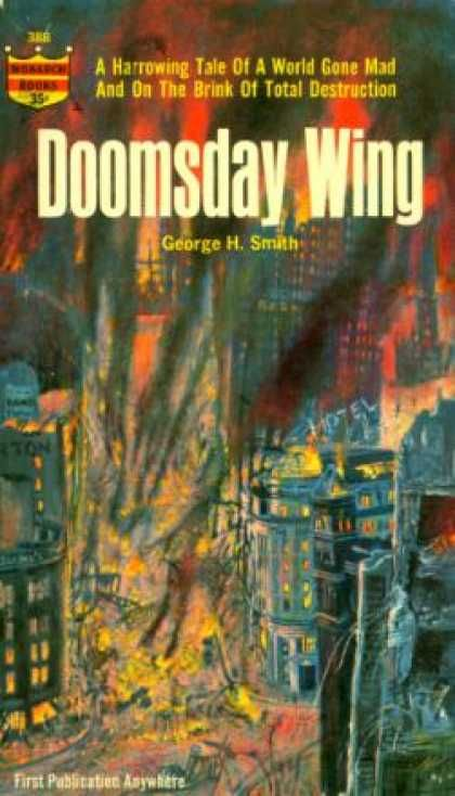 Monarch Books 268 George h Wing, Doomsday Wing