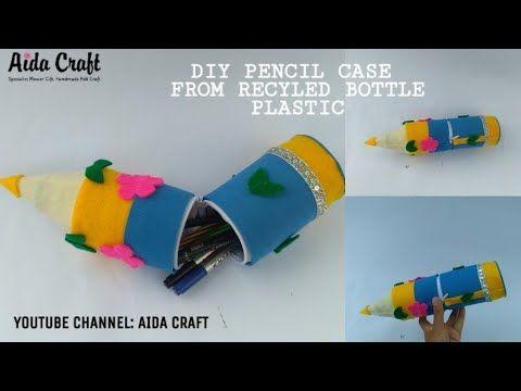 Ide Kreatif Pencil Case From Recyled Bottle Plastic Diy Bottle