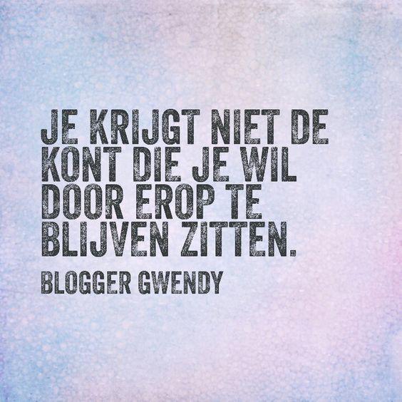 Blog van Blogger Gwendy www.bloggergwendy.nl #quote #fitness #motivatie #transformatie #fitgirl #gezondeten