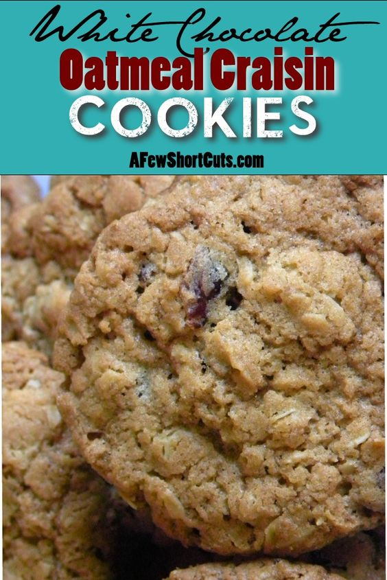 One of my favs! White Chocolate Oatmeal Craisin Cookies. The best recipe!