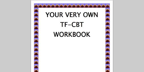 Trauma Focused Cognitive Behavioral Therapy Workbook Ego