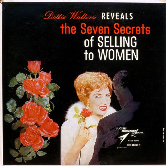 Dottie Walters The Seven Secrets Of Selling To Women