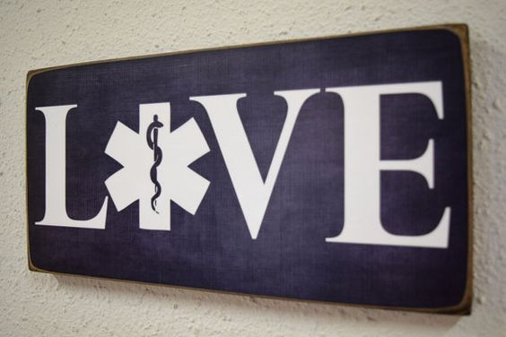 EMT Emergency Medical Technician Sign EMT Gift Love by Herosigns