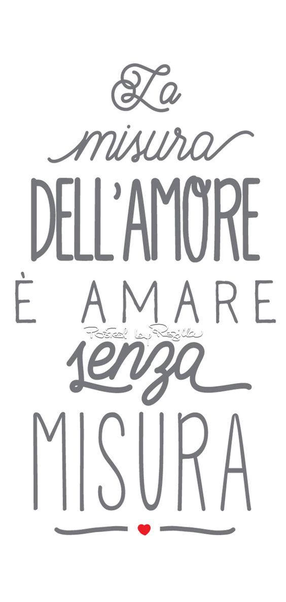 the measure of love and love without measure Regilla ⚜ Buon San Valentino!