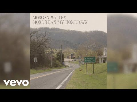 Morgan Wallen More Than My Hometown Audio Only Youtube In 2020 Hometown Vevo Female Perspective