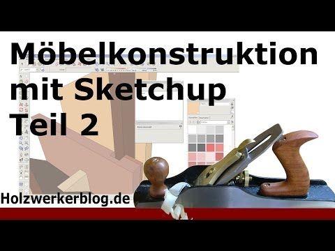Möbelkonstruktion mit Sketchup - Teil 2 - verschachtelte Komponenten - YouTube