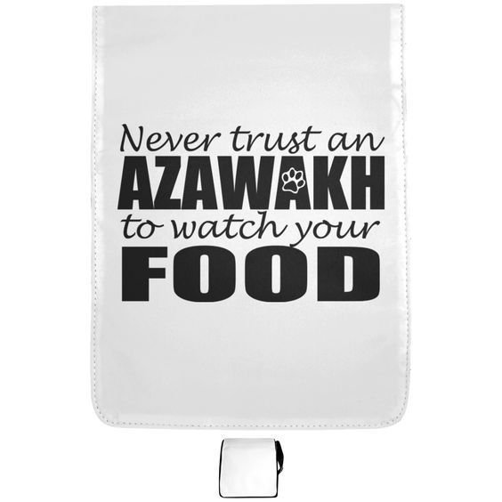 Never Trust An Azawakh To Watch Your Food Shoulder Bags