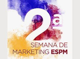 """De 7 a 10 de Abril ocorrerá a II Semana de MKT ESPM, com tema """"Economia Criativa"""". Sócio Alumni entra de graça."""