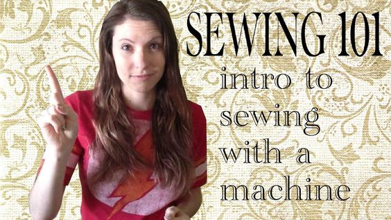 Sewing 101 - Intro to using a machine