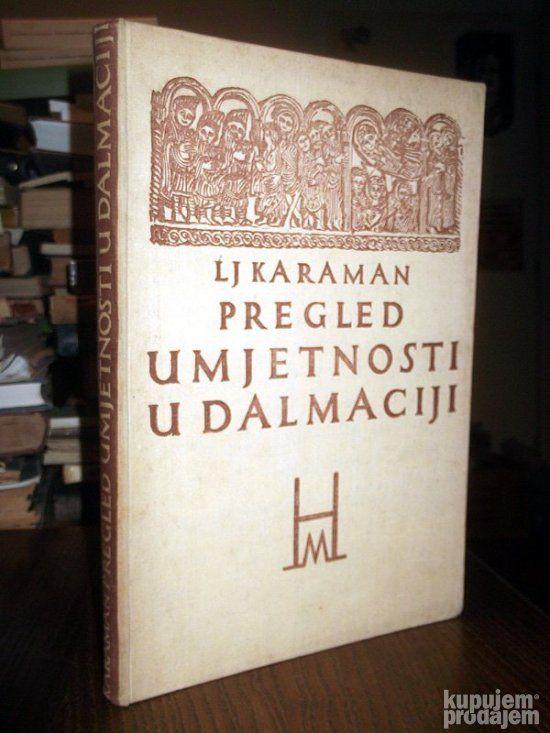 Pregled umjetnosti u Dalmaciji - Karaman: