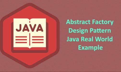 Abstract Factory Design Pattern Java Real World Example Factory