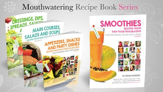 Featuring 80 recipes from 10 raw food trailblazers and myself, the four-volume Mouthwatering Recipe Book Series was a project I launched with folks featured in Fruit-Powered Digest. All of them are authors.  Enjoy all kinds of recipes, from smoothies, appetizers and main courses to dressings, sauces and desserts.