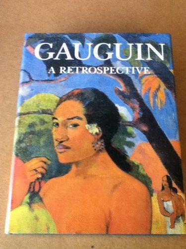 Gauguin: A Retrospective. by Charles Stuckey
