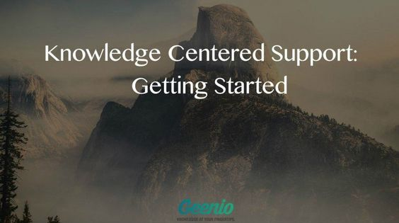 Knowledge Centered Support Methodology: Getting Started - eLearning Industry